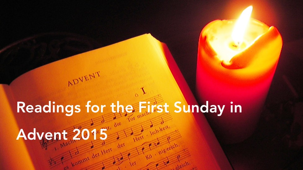 Reading for the First Sunday in Advent